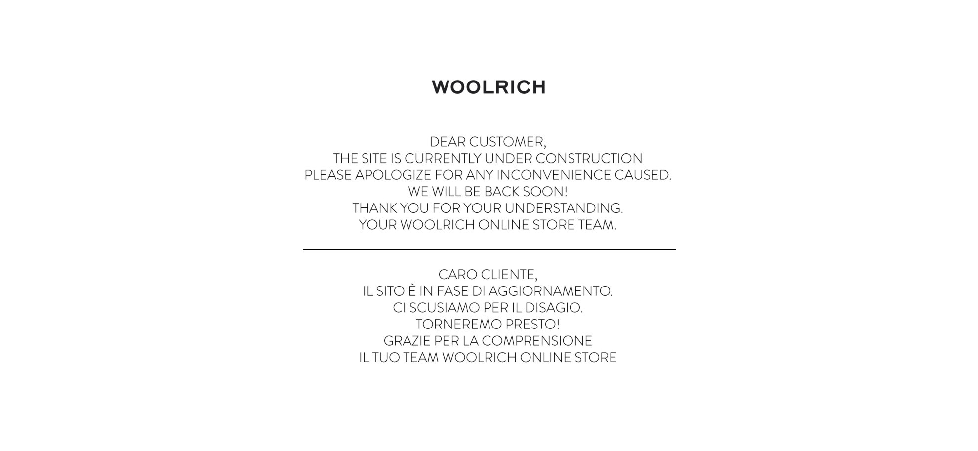 Dear Customer, Due to maintenance work, the webshop is temporarily unavailable. Please try again in a few minutes. Thank you for your understanding. Your Woolrich team
